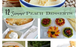 12 Summer Peach Desserts Not to Miss!