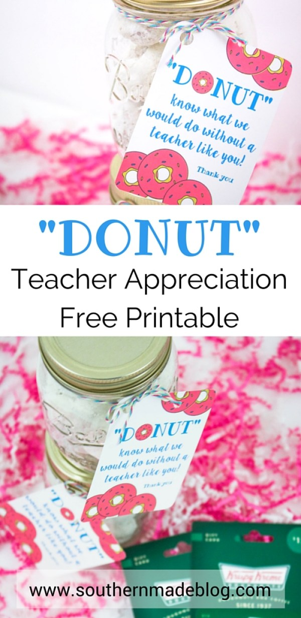 Donut Teacher Appreciation Printable | Southern Made Blog | What better way to show you love your teachers than with donuts! This free printable and gift idea was a hit with our teachers!