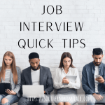 Job Interview Quick Tips