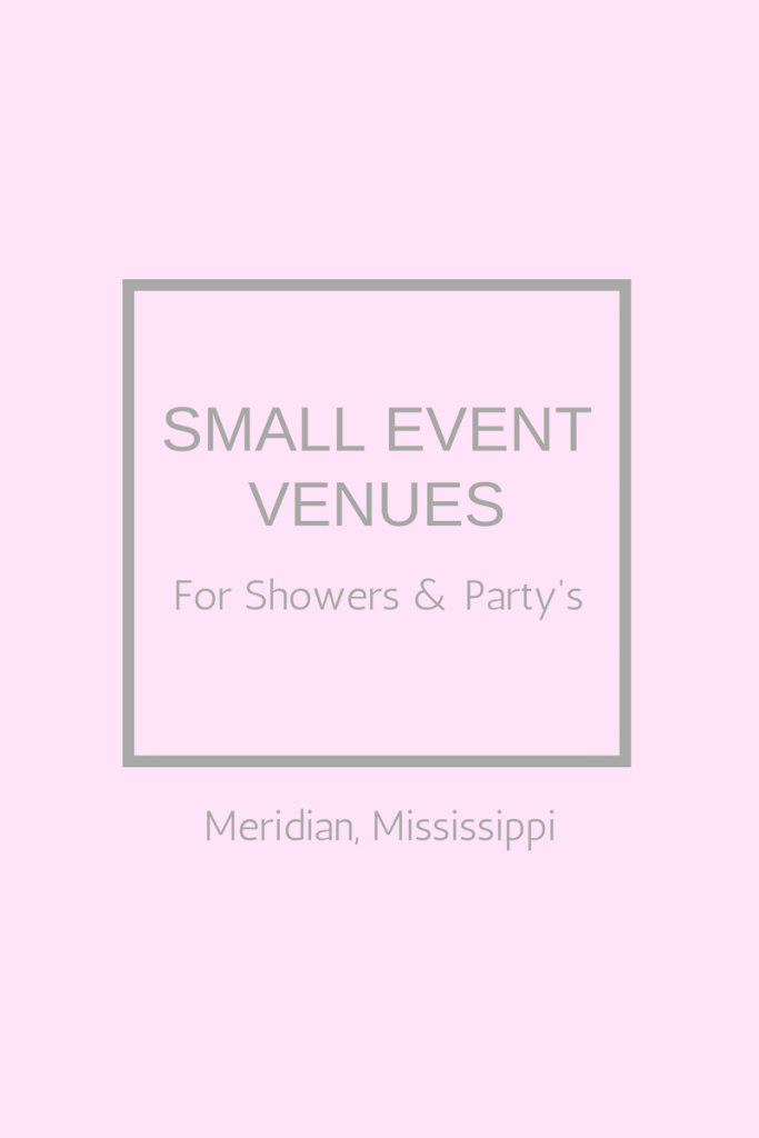 Meridian Mississippi Bridal Shower Venues