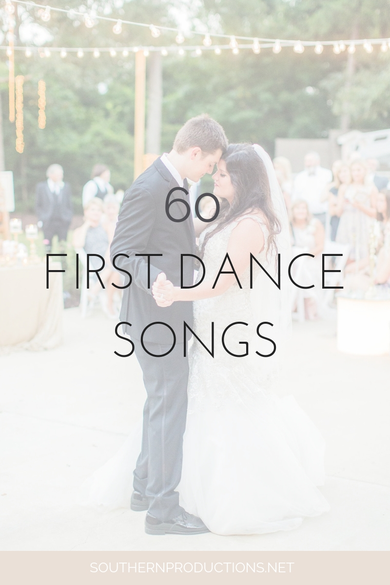 60 FIRST DANCE SONGS