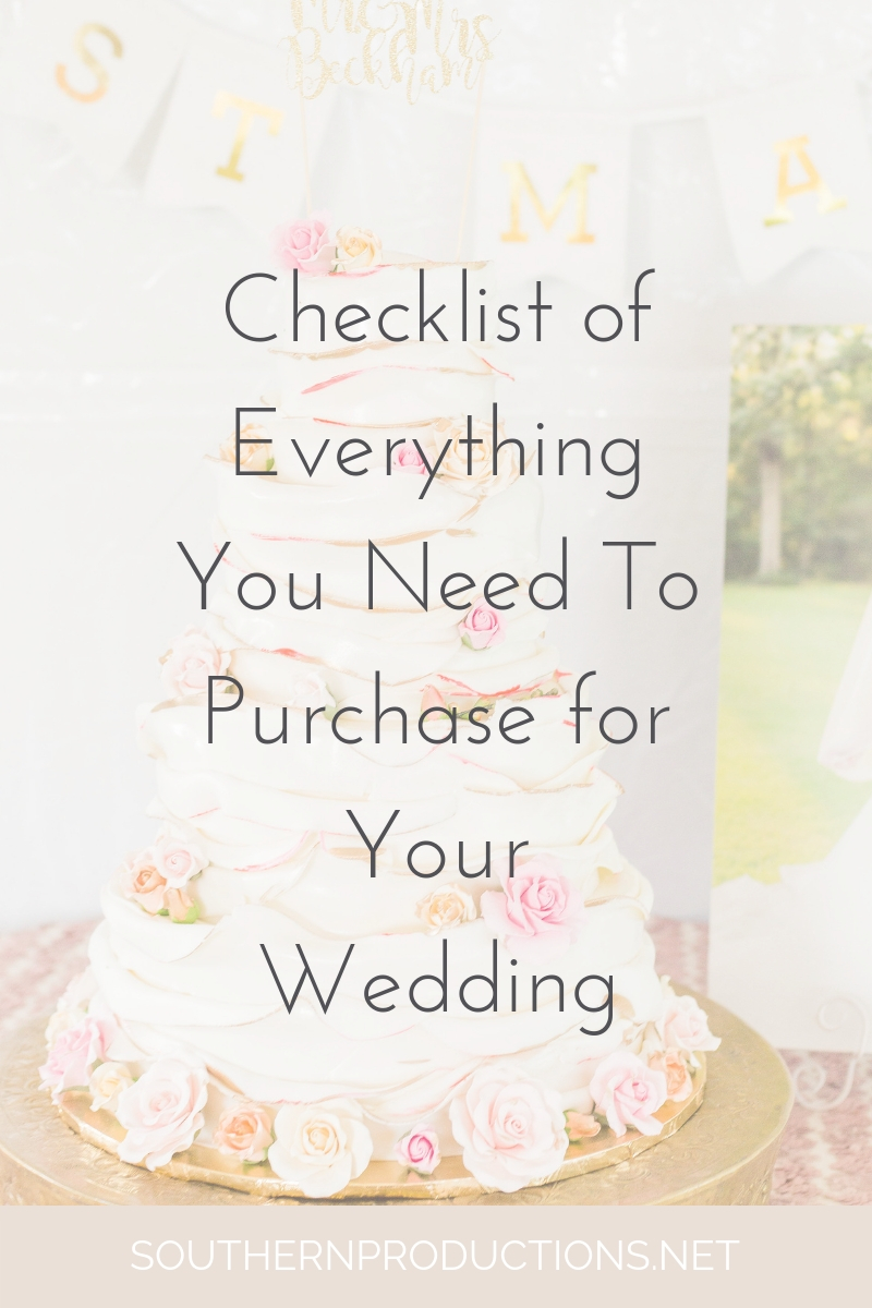 checklist of everything you need to purchase for your wedding