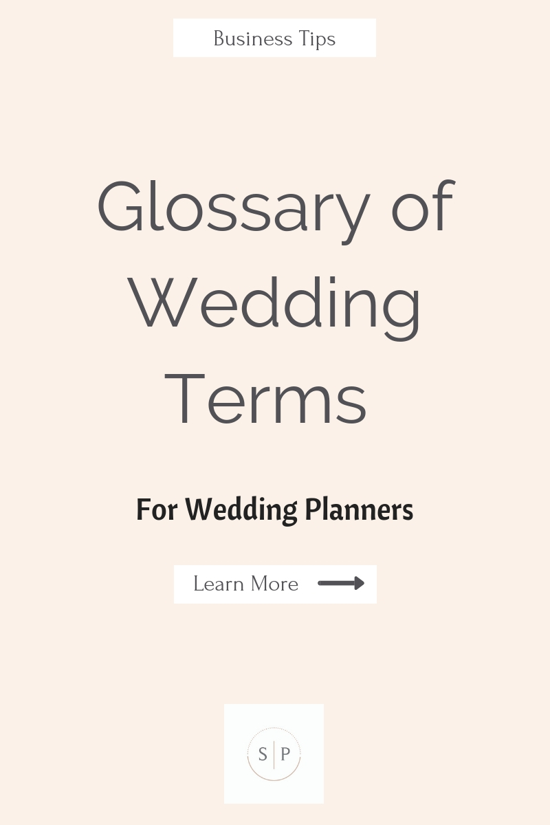 Glossary of Wedding Terms for Wedding Planners
