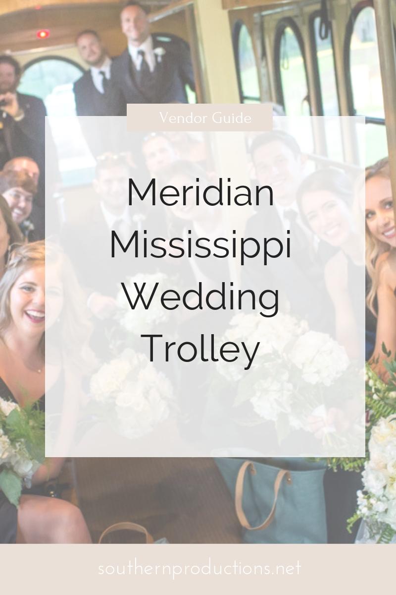 Meridian Mississippi Wedding Trolley