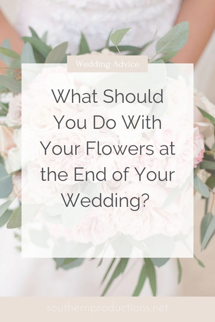 What should you do with your wedding flowers