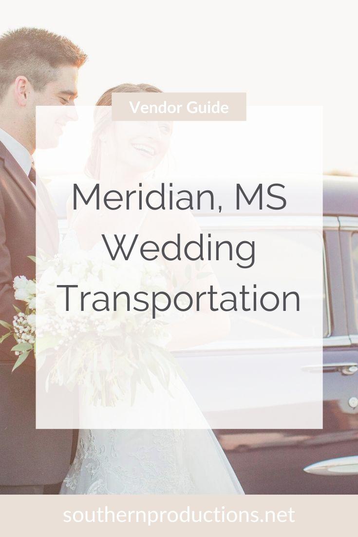 Meridian MS Wedding Transportation