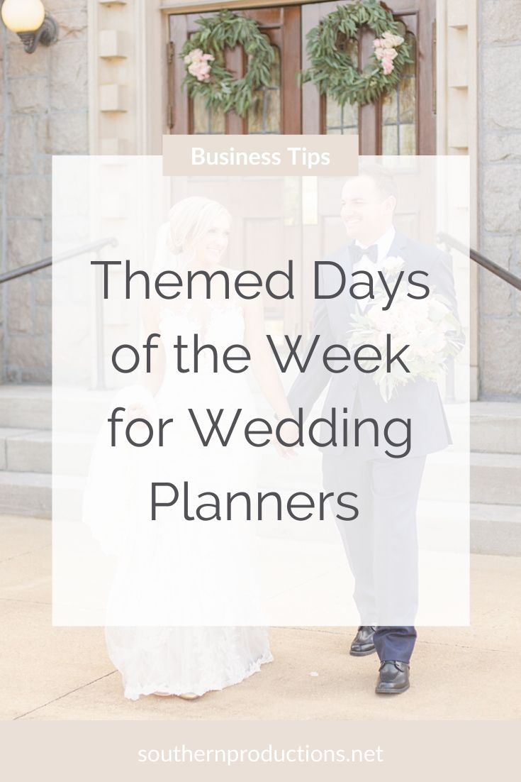 Themed Days of the Week for Wedding Planners