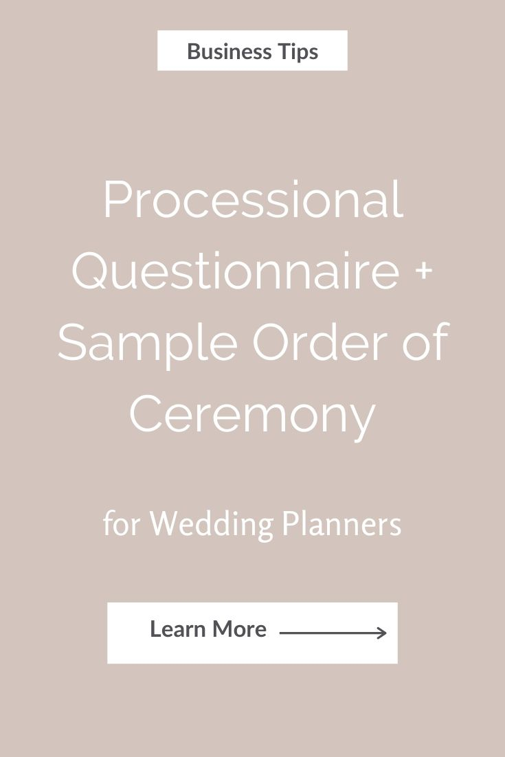 Processional Questionnaire + Sample Order of Ceremony for Wedding Planners