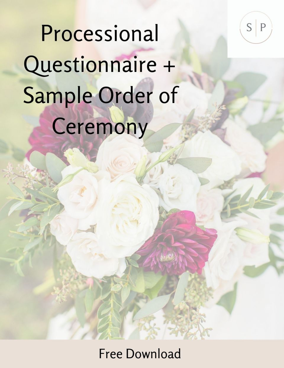 Processional Questionnaire + Sample Order of Ceremony