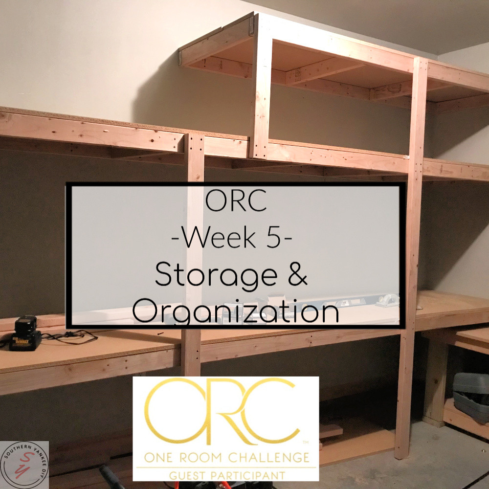 ORC Week 5: Scrap Wood Storage Solutions & Organization ORC, One room challenege, storage, garage, shelving, garage organization, garage renovation