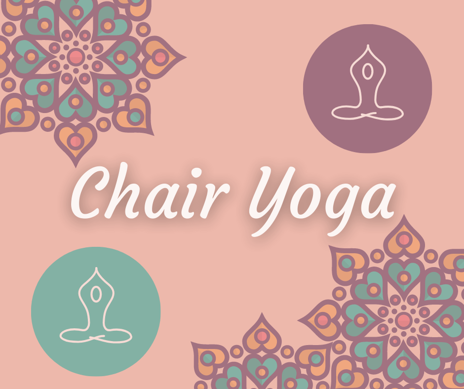 A square picture with colorful chakras in the top right and bottom-left corners a circle with a line drawing of a person sitting in meditation is in the top right corner and bottom left corner and the words Chair Yoga written across the center of the graphic