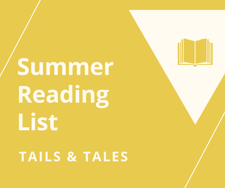 Yellow background with book inside of white triangle and the words Summer Reading List Tails & Tales
