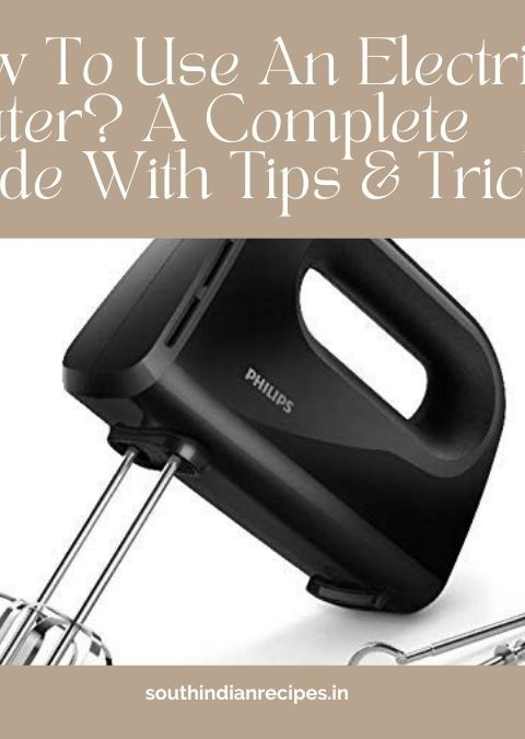 How To Use An Electric Beater