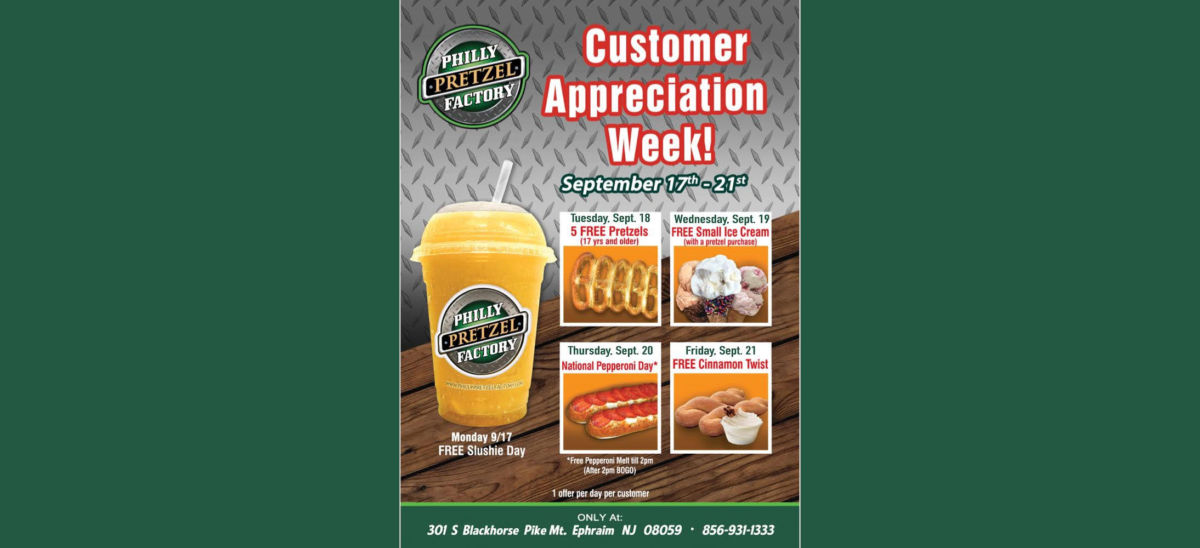 It's Customer Appreciation Week at the Mt. Ephraim Philly Pretzel Factory