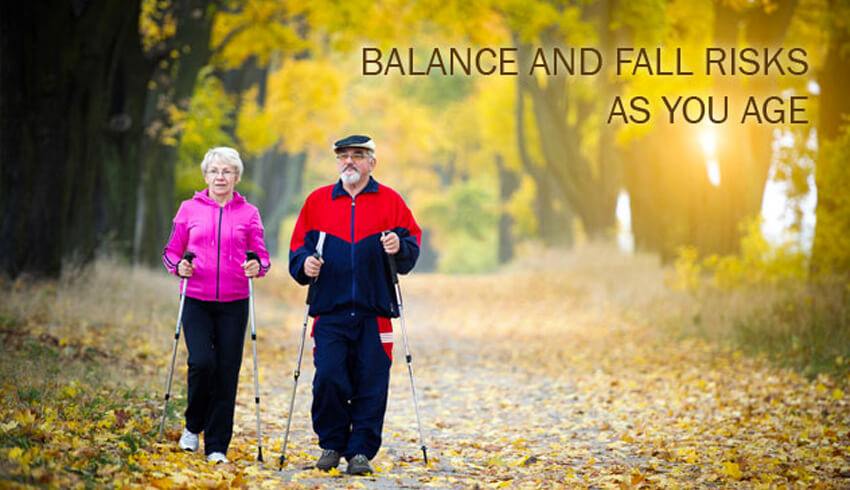 Balance and Fall Risks as You Age