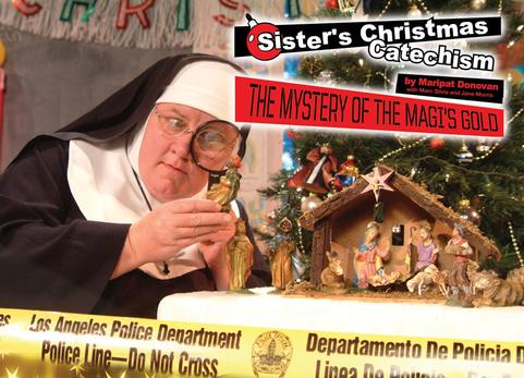Sister's Catechism Courtesy of entertainmentevents.com/late-night-catechism-series