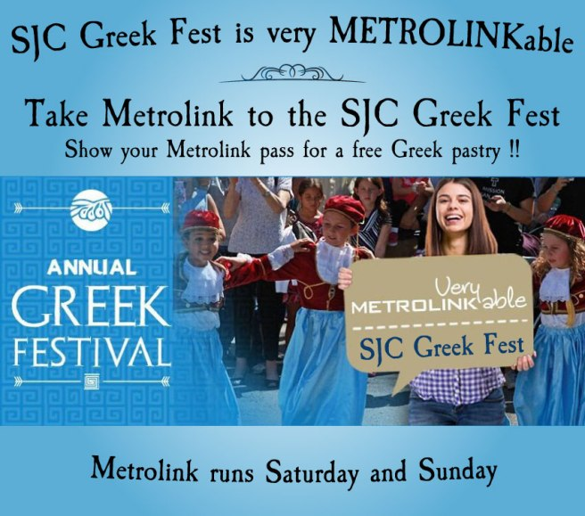 SJC Greek Fest Metrolink September 2017