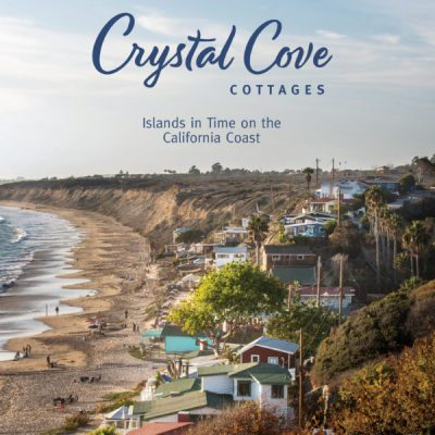 Crystal Cove Cottages Islands in Time on the California Coast