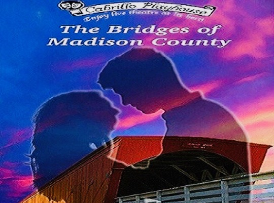 The Bridges of Madison County Musical at San Clemente Cabrillo Playhouse Fall 2018