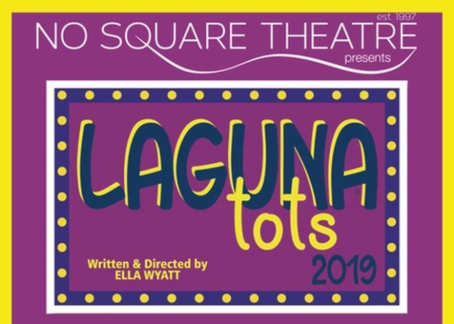 Laguna Beach No Square Theatre Laguna Tots March 2019