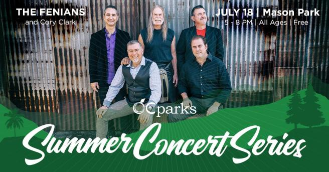 Orange County Parks Presents The Fenians on July 18 2019 in Irvine California