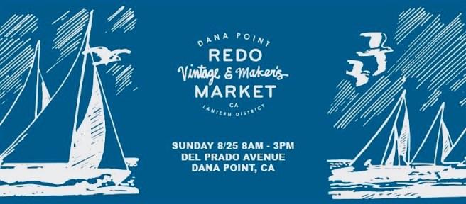 Dana Point Redo Market Sunday August 25 2019