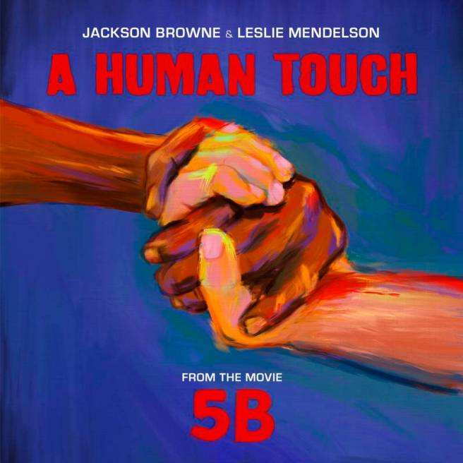 Record Store Day November 30 2019 A Human Touch by Jackson Browne and Leslie Mendelson