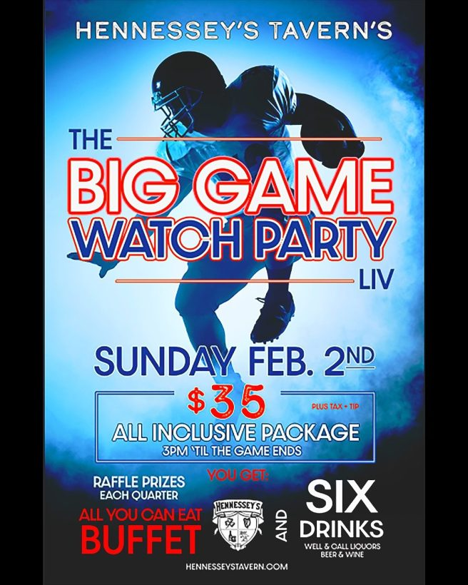Hennessey's Taverns Super Bowl Party February 2 2020