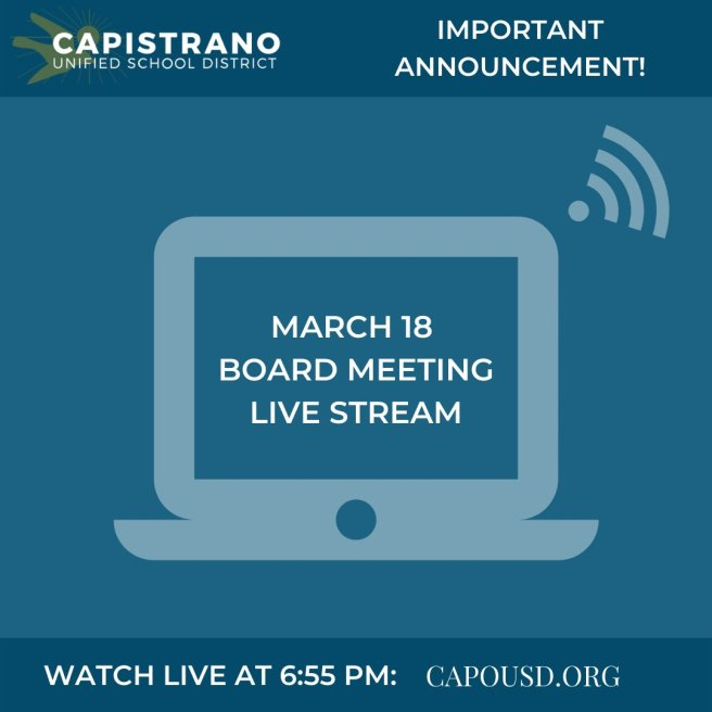 Capistrano Unified School District Live Stream Meeting March 18 2020