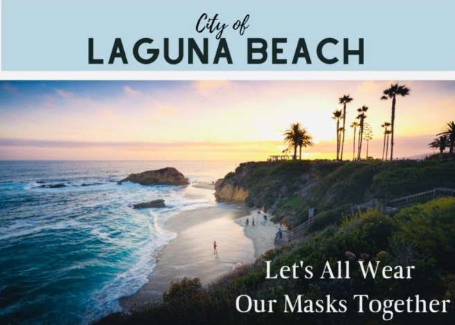 Laguna Beach Let's All Wear Our Masks Together