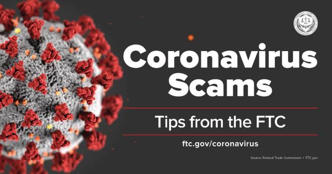 Federal Trade Commission (FTC) CoronaVirus Scams PSA