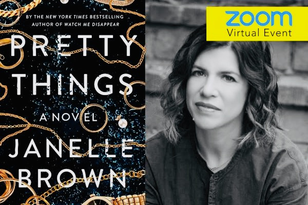 Laguna Beach Books Presents Janelle Brown author of Pretty Things on Virtual Zoom May 1 2020