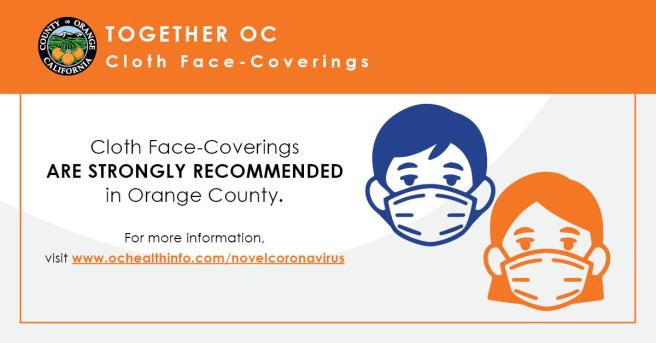 Orange County California COVID-19 Face Coverings Highly recommended June 2020