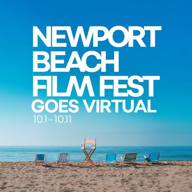 Newport Beach Film Fest 2020 Virtual Octocber 1 2020 thru October 11 2020