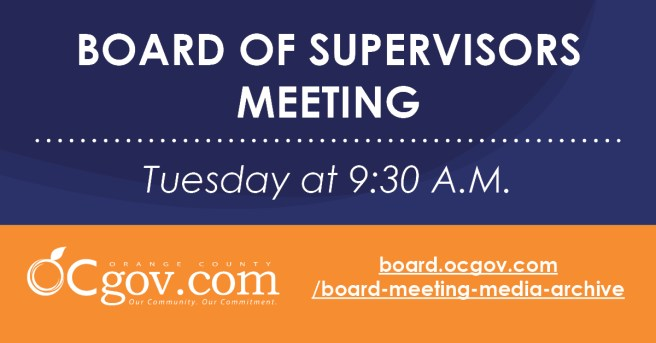 Orange County California Board of Supervisors Meeting Tuesday August 10 2021