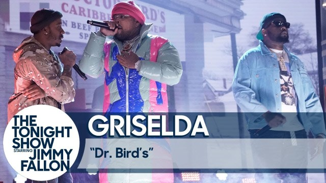 "New Live: Griselda – ""Dr. Birds"" (The Tonight Show starring Jimmy Fallon)"