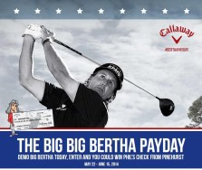 The Big Big Bertha Payday