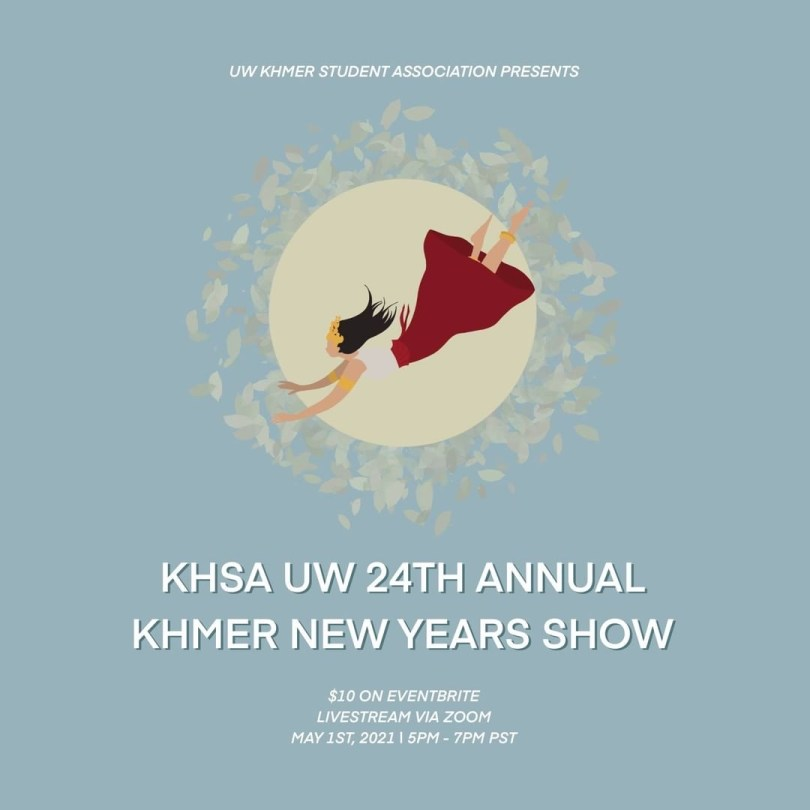 """Flyer depicting University of Washington Khmer Student Association's Khmer New Years Show based on the traditional Khmer story called """"The Silent Princess."""""""