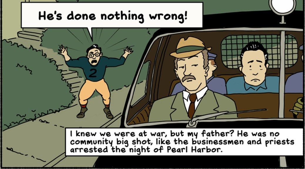"Panel from the new graphic novel ""We Hereby Refuse"" depicting a Japanese American being taken away in a squad car while another Japanese American shouts, ""He's done nothing wrong!"""