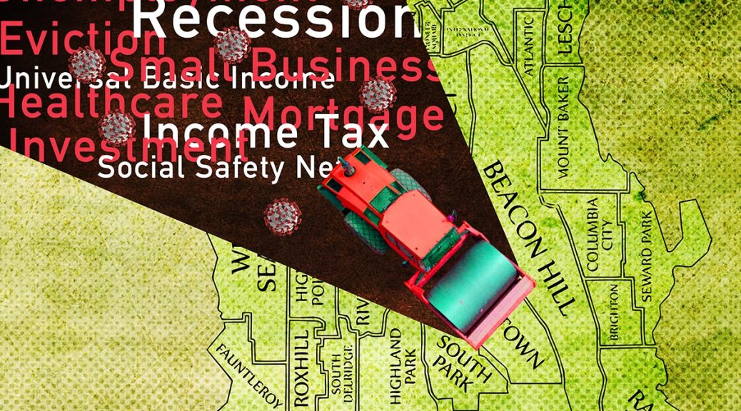"""Illustration of a red bulldozer rolling through South Seattle with words like """"recession"""" and """"eviction"""" and images of the coronavirus following it."""