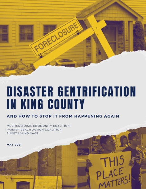 """Photo of the """"Disaster Gentrification in King County: And How to Stop It From Happening Again"""" community brief report."""