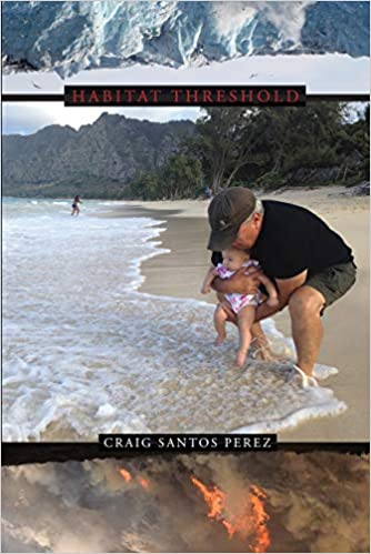 "Cover of ""Habitat Threshold"" by Craig Santos Perez."