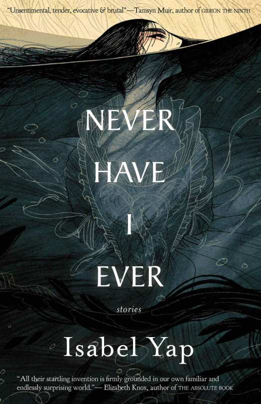 """Cover of """"Never Have I Ever"""" by Isabel Yap."""