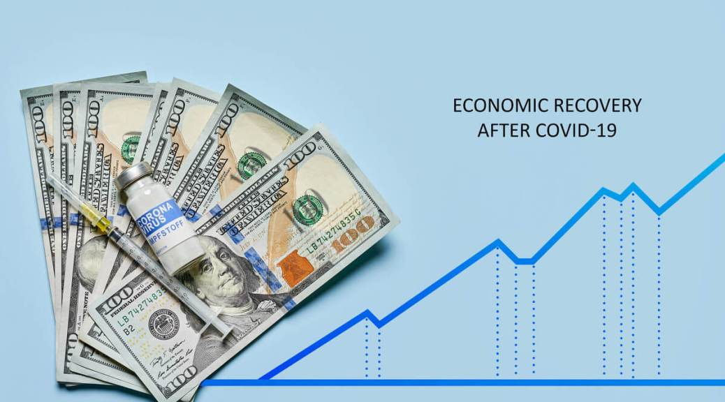"""Image of U.S. one-hundred dollar bills with a syrine and coronavirus vaccine bottle on top of them. In the background is a light-blue color with a blue line graph that is staggering up. Black text reads """"Economic recovery after COVID-19"""""""