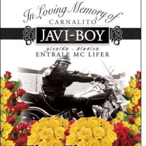 In Loving Memory of Carnalito Javi-Boy, Entrale MC Lifer