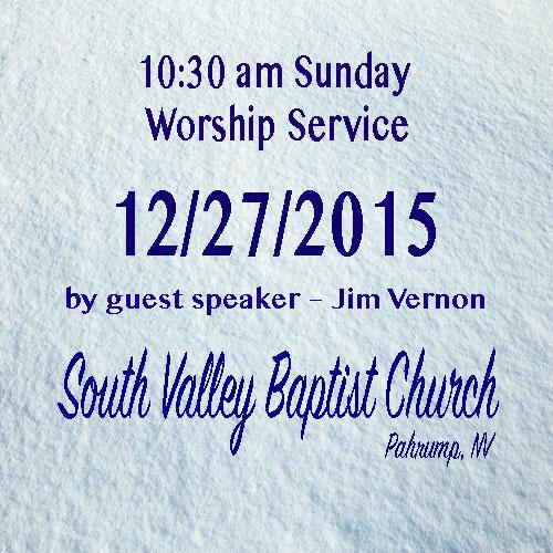 Dec 27 2015 10:30am Sermon