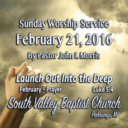 February 21 2016 Sermon
