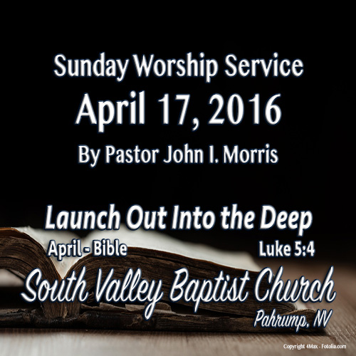 April 10 2016 Sermon