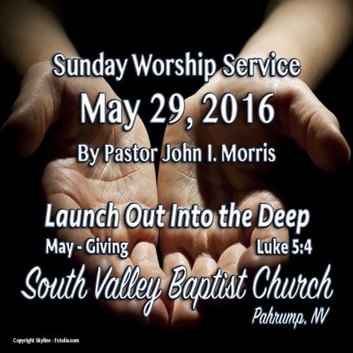 May 29 2016 Sermon