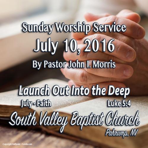 July 10 2016 Sermon